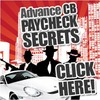 Advanced CB Paycheck Secrets