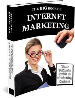 Product picture The Big Book Of Internet Marketing