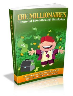 Product picture The Millionaire Financial Breakthrough Revolution