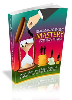 Product picture Time Management Mastery For Busy People